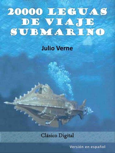 20000 leguas de viaje submarino (Clasicos de la literatura nº 1)