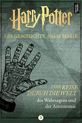 Eine Reise durch die Welt des Wahrsagens und der (Zauberstäbe Aus Harry Potter Welt)