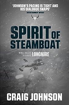 Spirit Of Steamboat (a Walt Longmire Mystery) por Craig Johnson Gratis