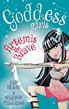 Artemis the Brave: Book 4 (Goddess Girls)