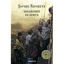 523/4: Vagabundo en África (Trilogía de África 2) (BEST SELLER)