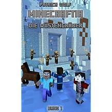 Minecraftia: DIE WÜSTENGRÄBER (MINECRAFTIA BÜCHER)