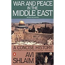 War and Peace in the Middle East: A Concise History, Revised and Updated by Avi Shlaim (1995-08-01)