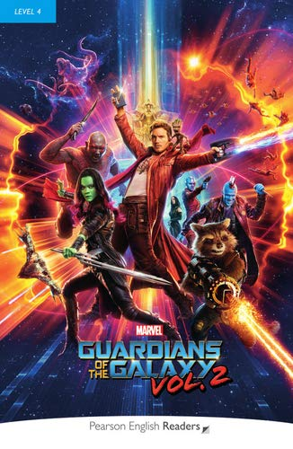 MARVEL: Guardians of the Galaxy 2 - Leichte Englisch-Lektüre (B1) (Pearson Readers - Level 4)