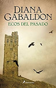 Outlander 7. Ecos del Pasado par Diana Gabaldon