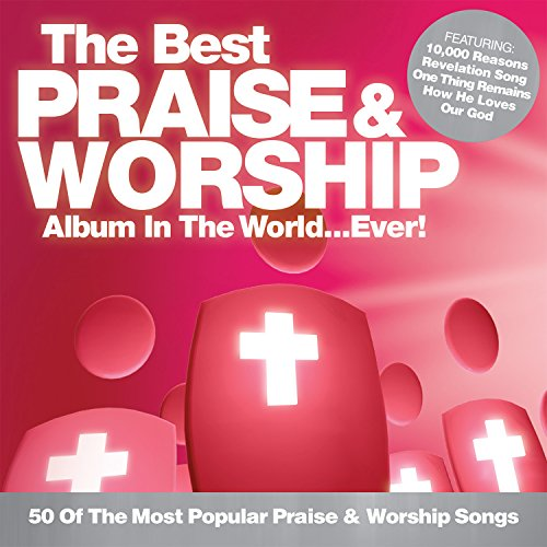 The Best Praise & Worship Albu...