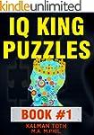 IQ King Puzzles: Book #1 (English Edi...
