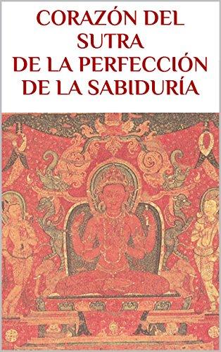 CORAZÓN DEL SUTRA DE LA PERFECCIÓN DE LA SABIDURÍA (BUDISMO nº 3)