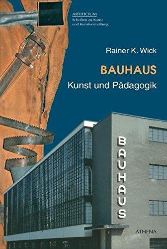 Bauhaus. Kunst und Pädagogik (Artificium: Schriften zu Kunst und Kunstvermittlung, Band 33) - Bauhaus-kunst