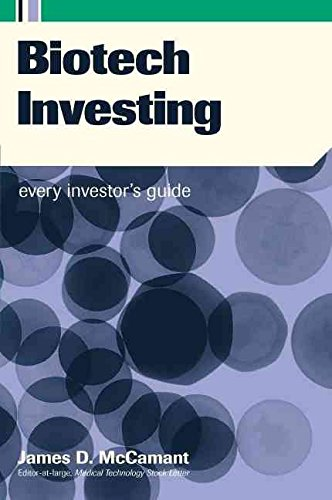 biotech-investing-every-investors-guide-by-james-d-mccamant-published-june-2002