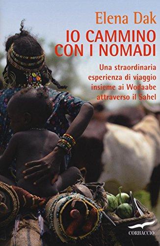 io-cammino-con-i-nomadi-una-straordinaria-esperienza-di-viaggio-insieme-ai-wodaabe-attraverso-il-sah