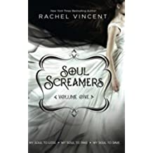 Soul Screamers Volume One: My Soul to Lose\My Soul to Take\My Soul to Save: 1