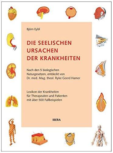 Neue Kittel (Die seelischen Ursachen der Krankheiten: Nach den 5 biologischen Naturgesetzen, entdeckt von Dr. med. Mag. theol. Ryke Geerd Hamer)