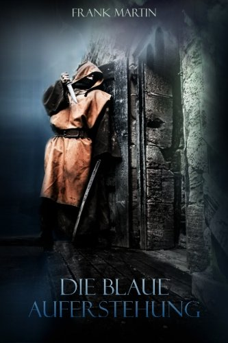 Die blaue Auferstehung: Zombie - Thriller