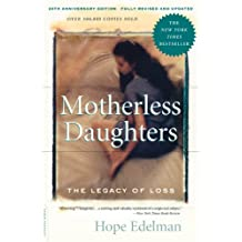 Motherless Daughters: The Legacy of Loss, 20th Anniversary Edition (English Edition)