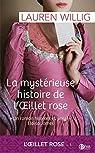 La mystérieuse histoire de l'oeillet rose: L'Oeillet rose - tome 1 par Willig