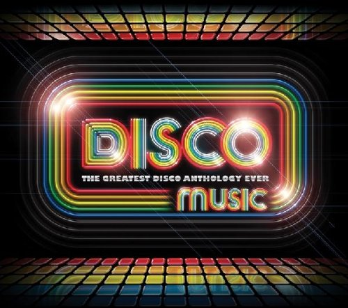 Disco Music the Great Disco Anthology