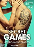 Secret Games – Doppio gioco erotico, 2