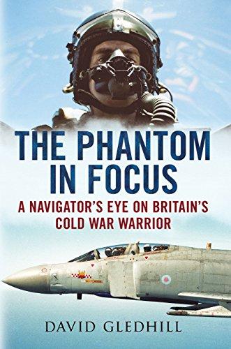 The Phantom in Focus: A Navigator's Eye on Britain's Cold War Warrior