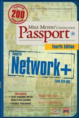 Mike Meyers' CompTIA Network+ Certification Passport, 4th Edition (Exam N10-005) (Comptia Authorized) por Mike Meyers