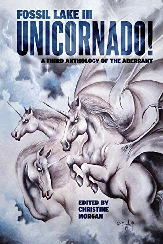 Fossil Lake III: UNICORNADO! (Fossil Lake Anthologies)