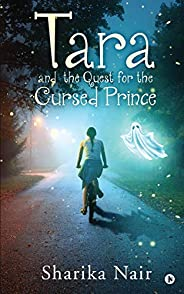 Tara and the Quest for the Cursed Prince