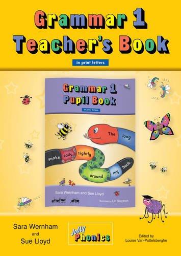 Grammar 1 Teacher's Book: In Print Letters (British English edition) (Jolly Phoincs)
