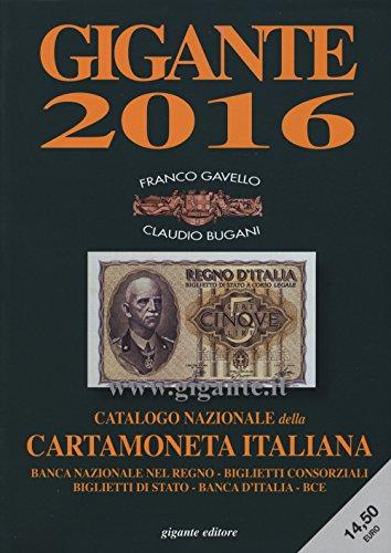 Gigante 2016. Catalogo nazionale della cartamoneta italiana