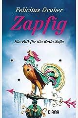 Zapfig: Ein Fall für die Kalte Sofie (Krimiserie Die Kalte Sofie, Band 4) Taschenbuch