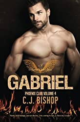 Gabriel (Phoenix Club) (Volume 4) by CJ Bishop (2014-12-16)