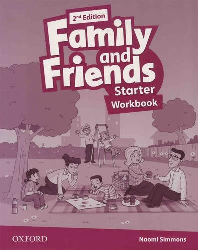 Family and Friends: Family & Friends Starter: Workbook 2ª Edición (Family & Friends Second Edition) - 9780194808019