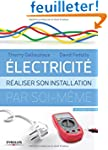 Electricit� : R�aliser son installati...