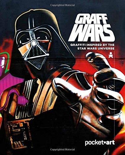 Graff Wars - PocketArt: Graffiti inspired by the Star Wars universe by Martin Berdahl Aamundsen (2015-12-15) PDF Books