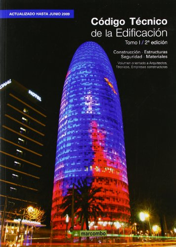 Código Técnico de la Edificación (Tomo I - 2ª Edición) CTE: 1