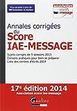 Annales corrigés du score IAE Message 2014
