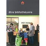 Etre Bibliothécaire