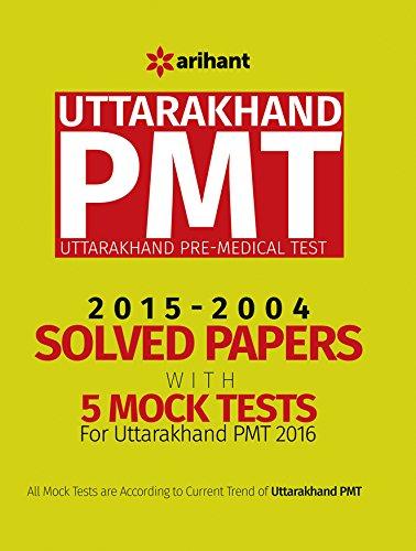 Solved Paper & 5 Mock Tests for Uttarakhand PMT