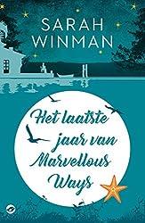 Het laatste jaar van Marvellous Ways (Dutch Edition)