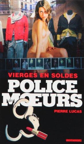 Police des Moeurs 202 : Vierges en soldes par Pierre Lucas