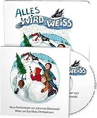 Alles wird weiss: Neue Winterlieder von Johannes Stankowski (Buch mit Musik-CD)