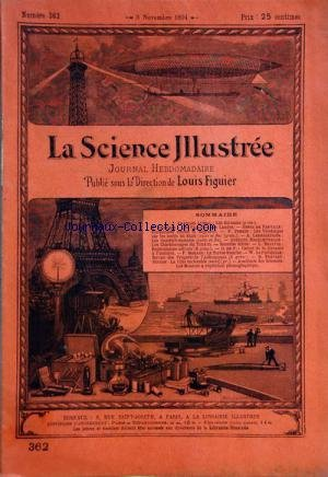 SCIENCE ILLUSTREE (LA) [No 362] du 03/11/1894 - LUSSAC - LES BIRMANS - DEPEAGE - LES PIGNADAS DES LANDES - DE PARVILLE - FORMULAIRE CONTRE LA MIGRAINE - PERRIN - LES VENDANGES SUR LES BORDS DU RHIN - LARBALETRIER - LES SUPERPHOSPHATES - REGELDPERGER - LES CHARBONNAGES DU TONKIN - BEAUVAL - FUNICULAIRES AERIENS - CALCUL DE LA DISTANCE A L'HORIZON - MORANS - LA TORTUE FRANCHE - DE FONVIELLE - PROGRES DE L'ASTRONOMIE - PREVOST-DUCLOS - LA VIELLE ENCHANTEE -