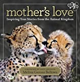 The worldwide leader in animal photography, National Geographic brings us Mother's Love: Inspiring True Stories From the Animal Kingdom, a collection of the most moving and intimate portraits of animal mothers and their babies. Each photograph shows ...