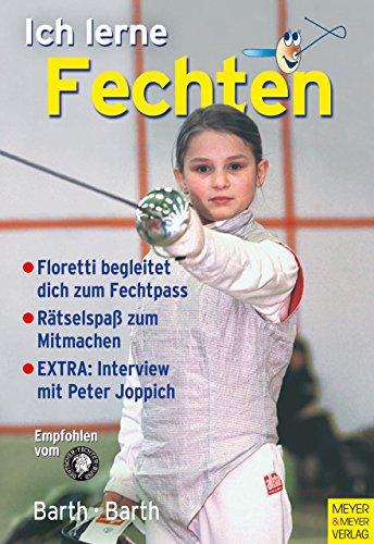 Ich lerne fechten von Berndt Barth (17. November 2008) Broschiert