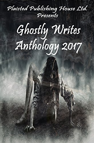 Ghostly writes anthology 2017 ebook ghostly writers ashley ghostly writes anthology 2017 by ghostly writers ashley uzzell claire plaisted cassandra fandeluxe Ebook collections