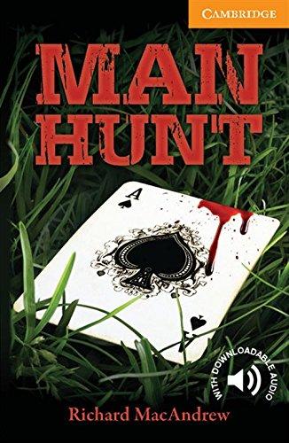 Man Hunt Level 4 Intermediate (Cambridge English Readers: Level 4)