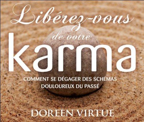 Libérez-vous de votre karma - Livre audio par Doreen Virtue