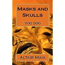Masks and Skulls (English Edition)