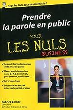 Prendre la parole en public poche pour les Nuls Business de Fabrice CARLIER