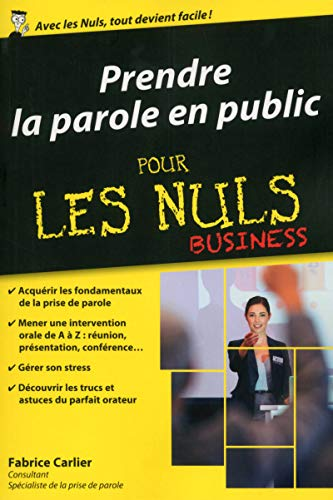 Prendre la parole en public poche pour les Nuls Business