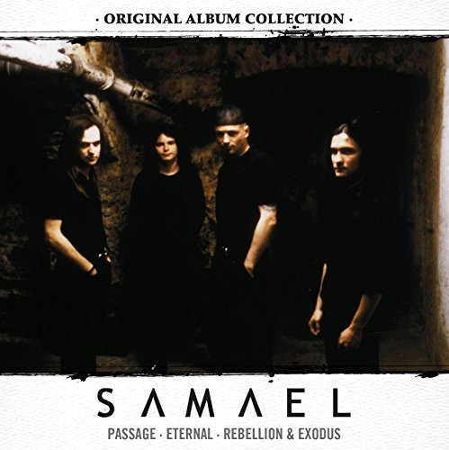 Original Album Collection (Passage / Eternal / Rebellion & Exodus) By Samael (2015-05-18)